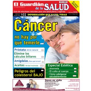CÁNCER [ Edición 102 ] El Guardián de la Salud [FORMATO DIGITAL PDF]
